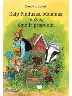 Kaip Findusas, būdamas mažas, ėmė ir prapuolė