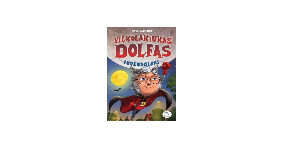 Vilkolakiukas Dolfas. Superdolfas (9)
